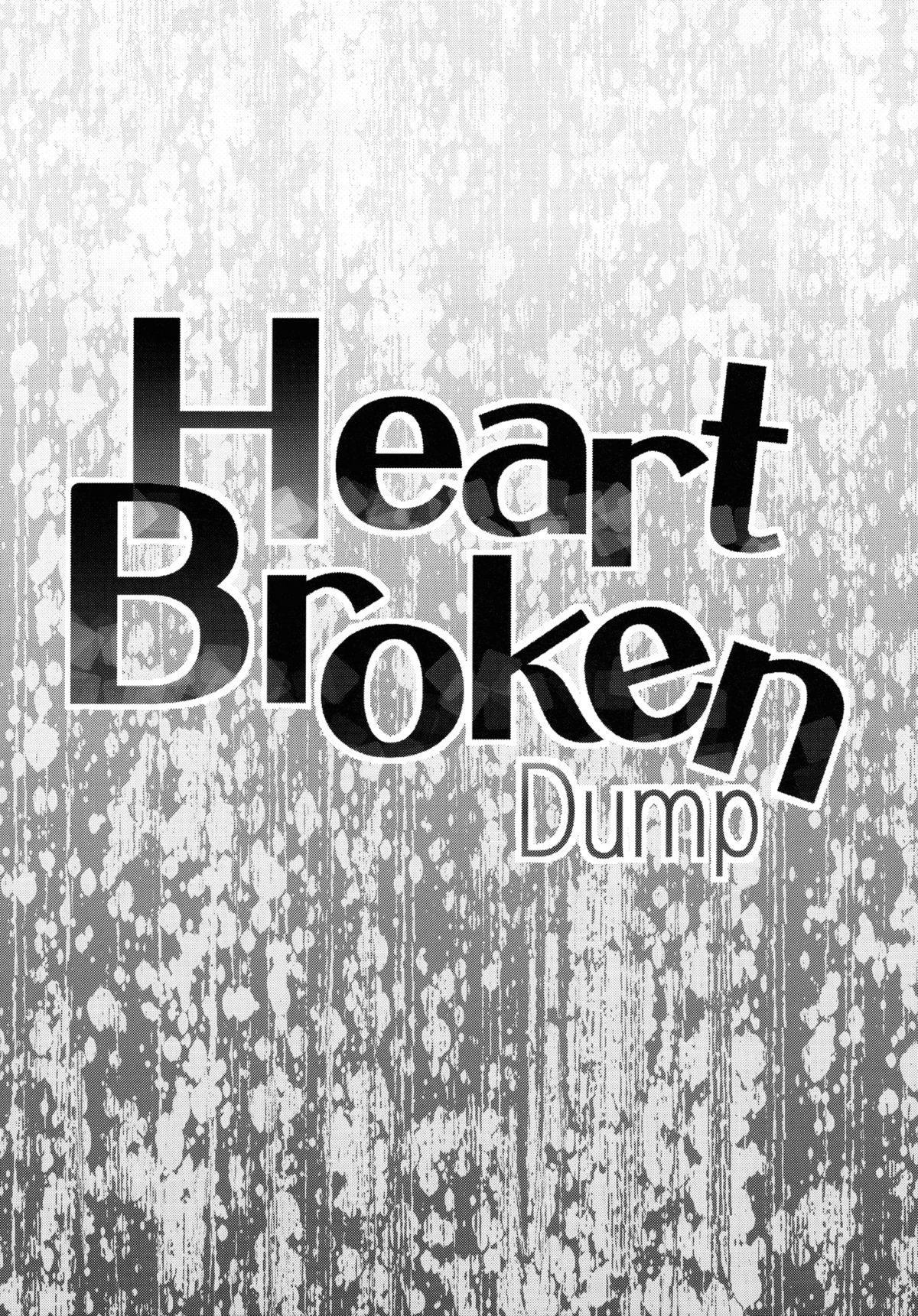 Heart Broken dump 3