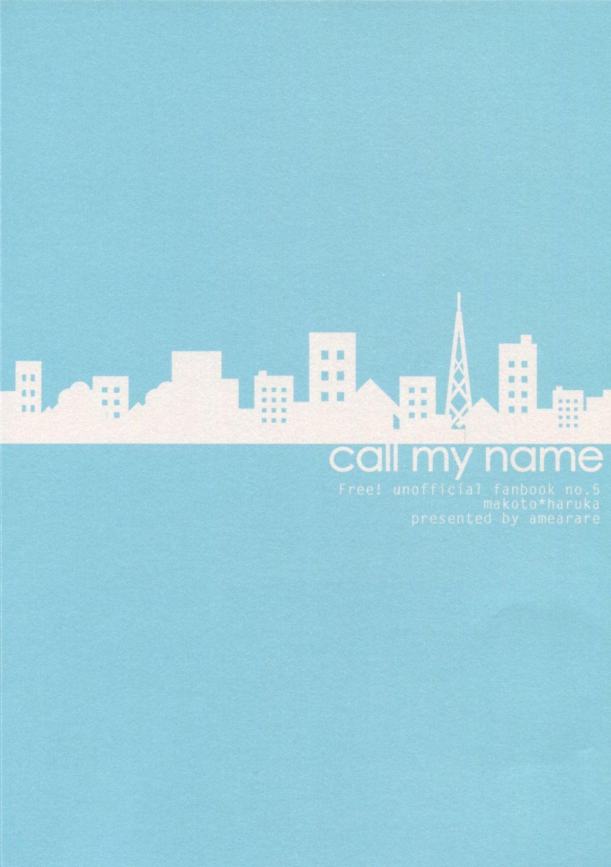 Call My Name 32