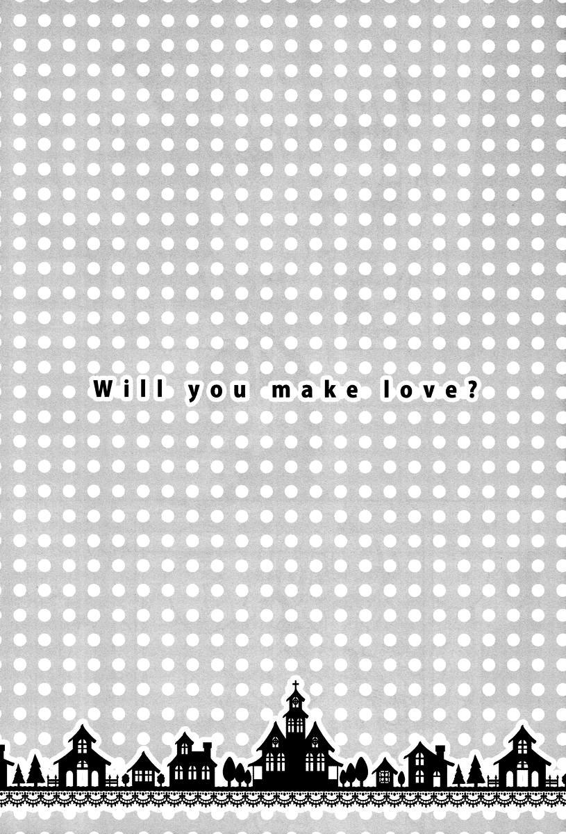 Will You Make Love? 2