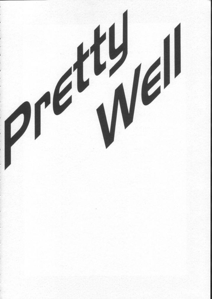Pretty Well 5 4