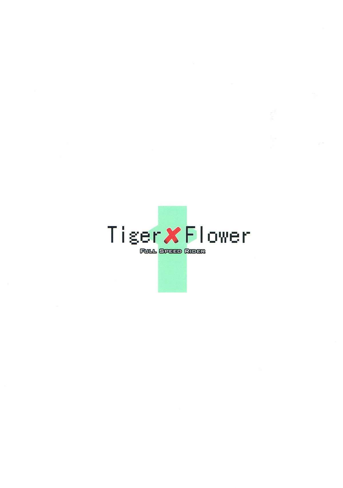 Tiger x Flower 21