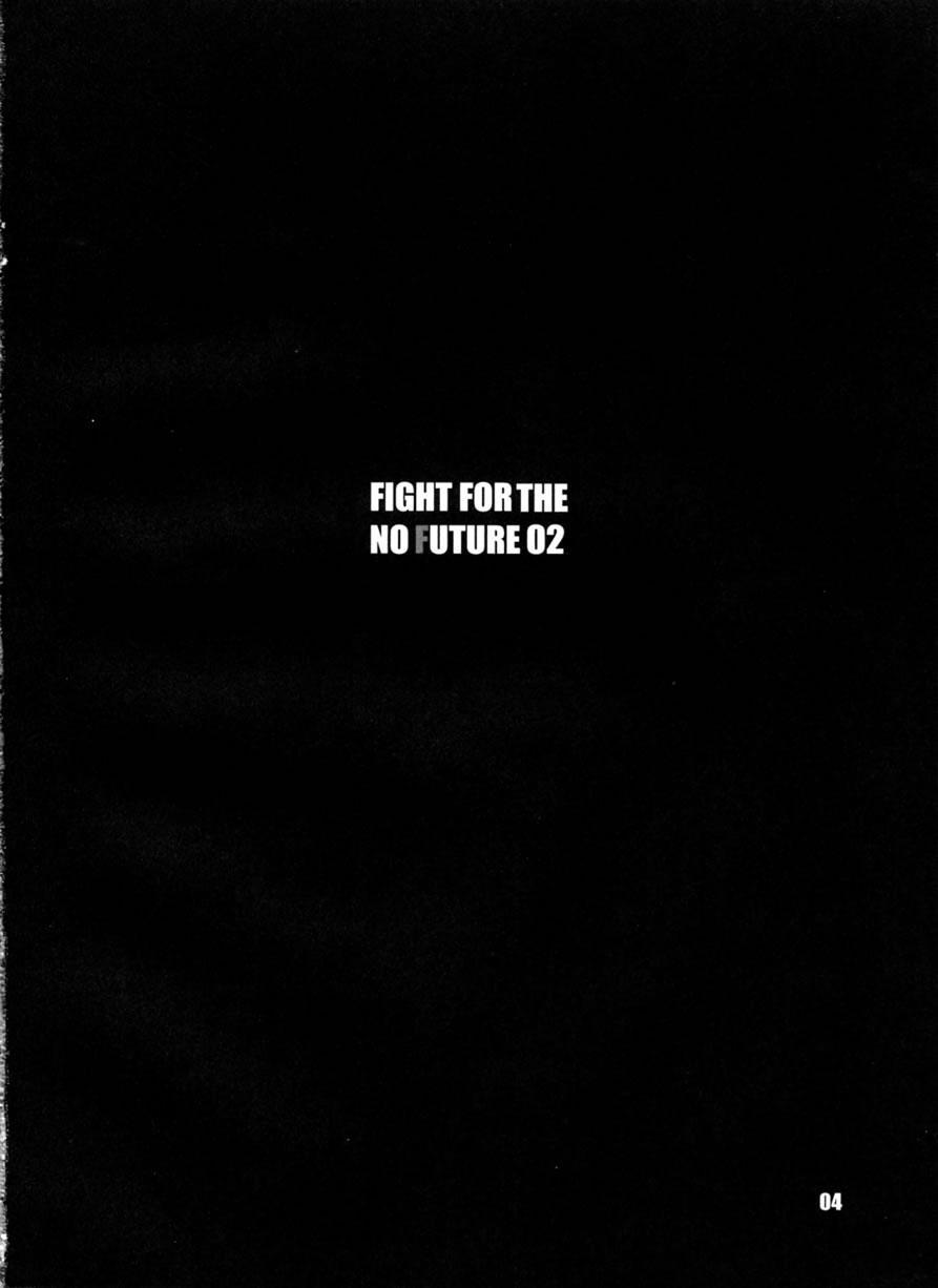 FIGHT FOR THE NO FUTURE 02 2