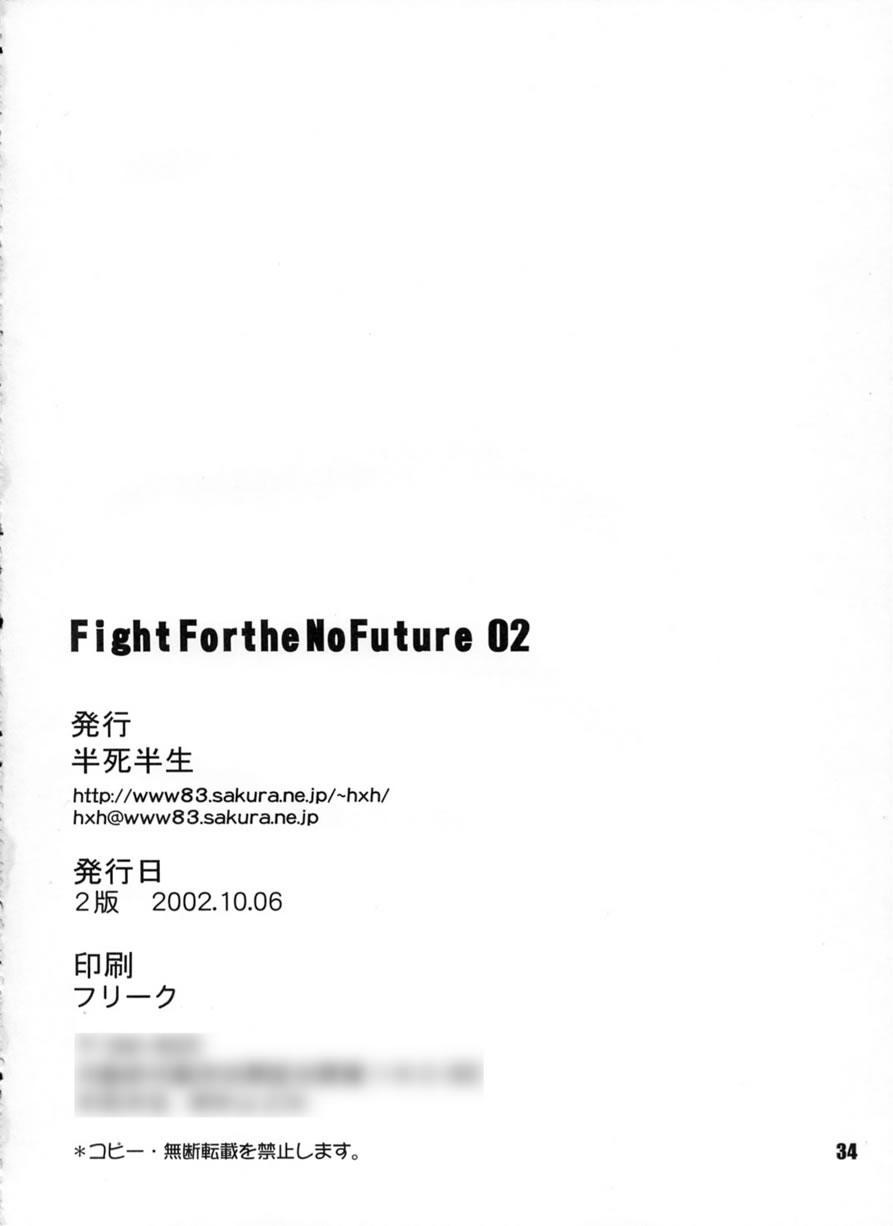 FIGHT FOR THE NO FUTURE 02 33