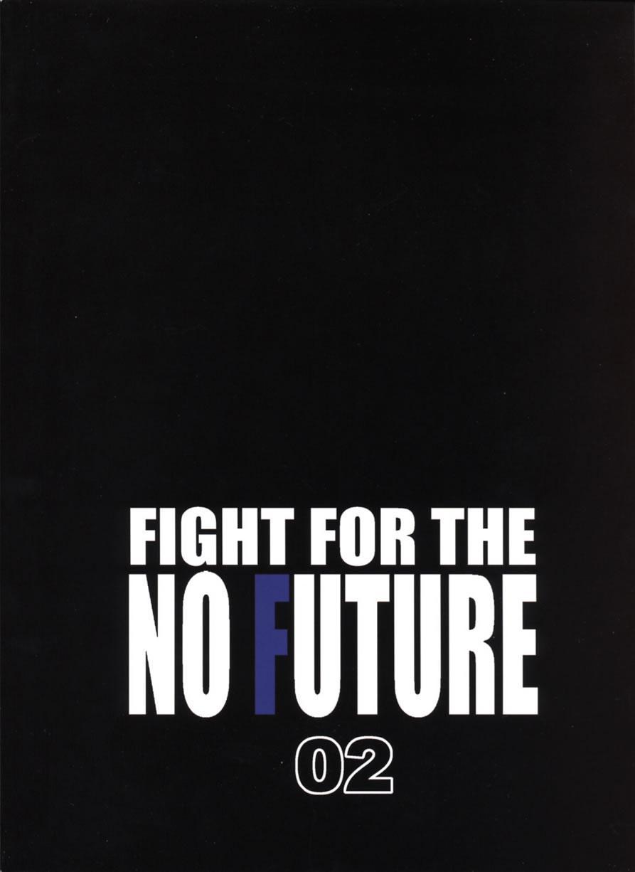 FIGHT FOR THE NO FUTURE 02 34
