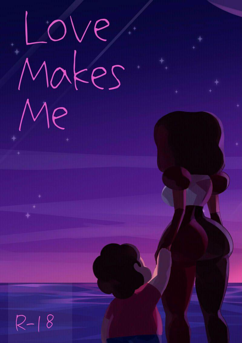 Love Makes Me 0