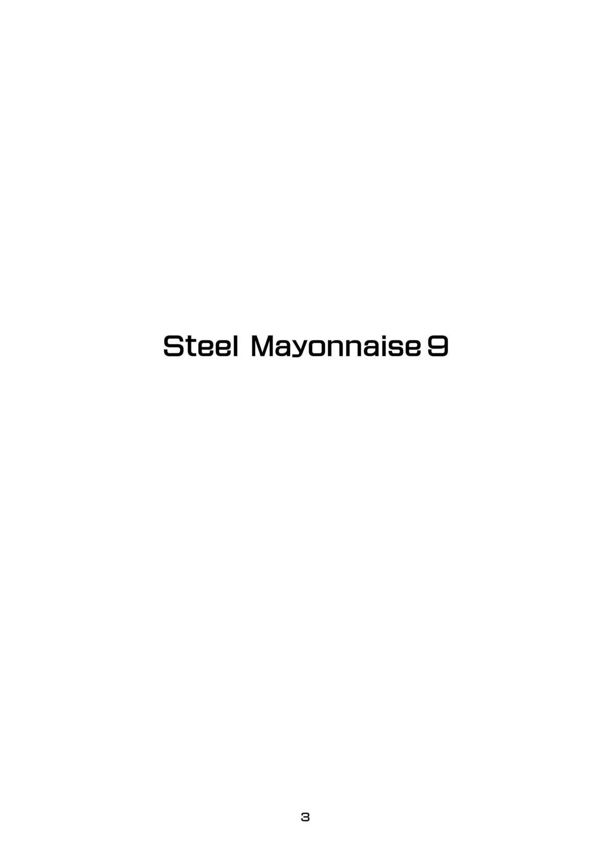 Steel Mayonnaise 9 1