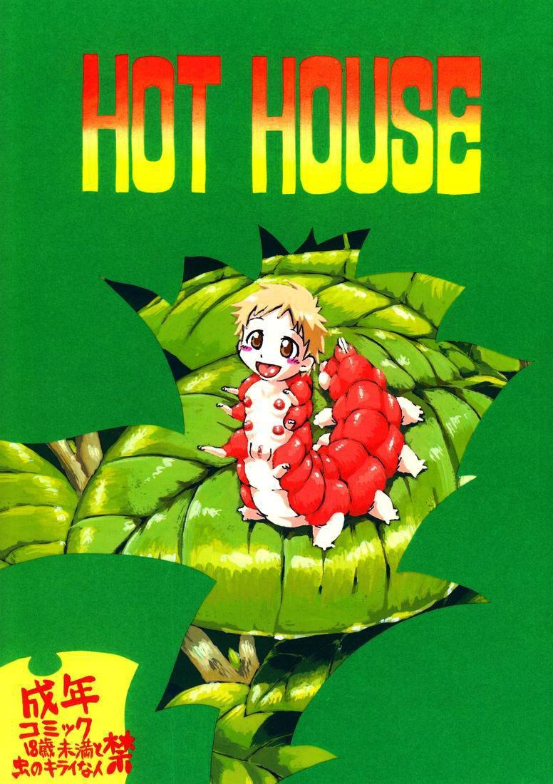 Hot House 0