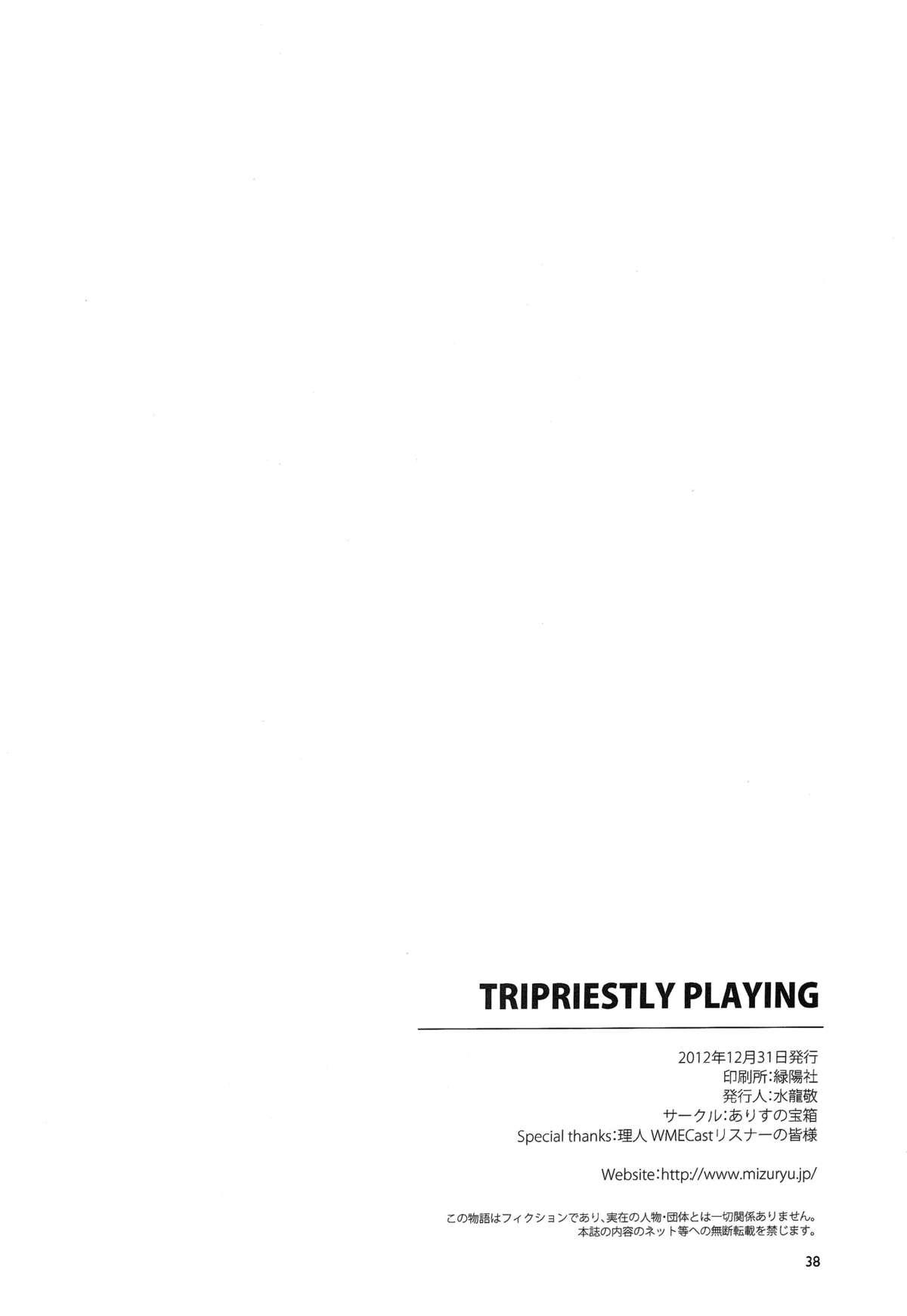 TRIPRIESTLY PLAYING 36